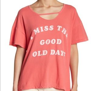 """Wildfox """"I miss the good old days"""" tee"""